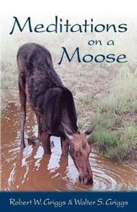 Meditations on a Moose