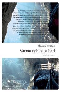 Österrike berättar : varma och kalla bad - Noveller och essäer