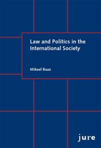 Law and Politics in the International Society