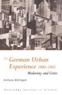 The German Urban Experience, 1900-1945
