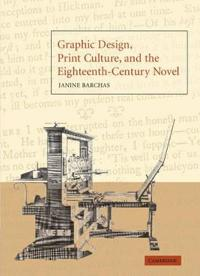 Graphic Design, Print Culture, and the 18th-Century Novel