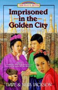 Imprisoned in the Golden City