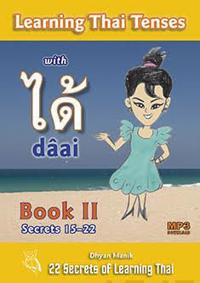 Learning Thai Tenses with dâai - Book II (+MP3 Download)