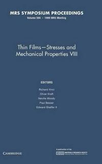 Thin Films-Stresses and Mechanical Properties VIII