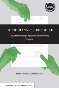Tredjemannsproblemene : om formuerettslige argumentsjnsmønstre - Hans Fredrik Marthinussen | Ridgeroadrun.org