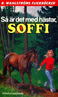 Soffi 3 - Så är det med hästar, Soffi