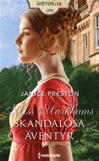 Miss Markhams skandalösa äventyr - Janice Preston   Laserbodysculptingpittsburgh.com