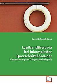 Laufbandtherapie bei inkompletter Querschnittlähmung: