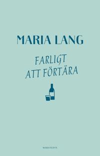 Farligt att förtära - Maria Lang pdf epub