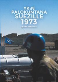 YK:n Palokuntana Suezille 1973
