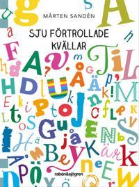 Sju förtrollade kvällar - Mårten Sandén pdf epub