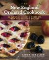 The New England Orchard Cookbook