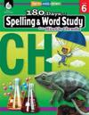 180 Days of Spelling and Word Study for Sixth Grade (Grade 6): Practice, Assess, Diagnose