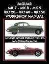 Jaguar Mk 7 - Mk 8 - Mk 9 - Xk120 - Xk140 - Xk150 Workshop Manual 1948-1961