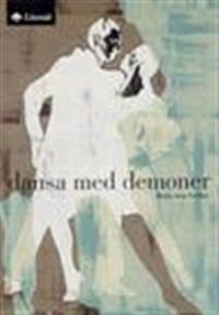 Dansa med demoner