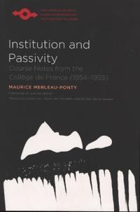 Institution and Passivity