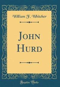 John Hurd (Classic Reprint)
