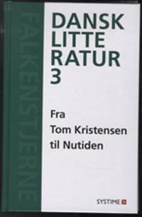 Falkenstjerne - dansk litteratur-Fra Tom Kristensen til nutiden