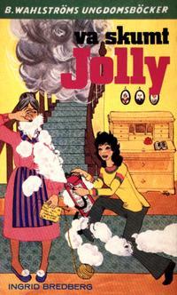 Jolly 3 - Va skumt, Jolly