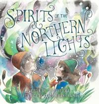 Spirits of the Northern Lights