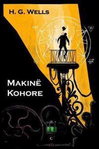 Makinë Kohore: The Time Machine, Albanian edition