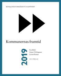 Konjunkturrådets rapport 2019: Kommunernas framtid