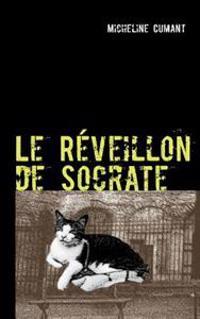 Le Reveillon de Socrate
