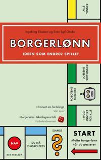Borgerlønn - Ingeborg Eliassen, Sven Egil Omdal | Ridgeroadrun.org