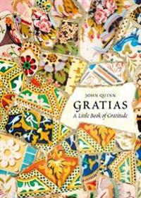 Gratias: A Little Book of Gratitude