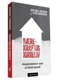 Bærekraftig kirkeliv - Sten Sørensen, Jan Inge Jenssen | Inprintwriters.org