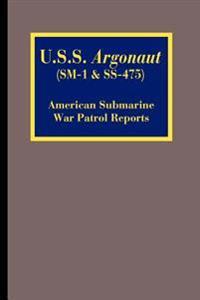 U.s.s. Argonaut Sm-1 & Ss-475