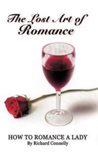 The Lost Art of Romance