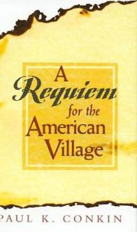 A Requiem for the American Village