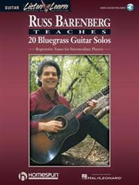 Russ Barenberg Teaches 20 Bluegrass Guitar Solos: Repertoire Tunes for Intermediate Players [With Compact Disc]