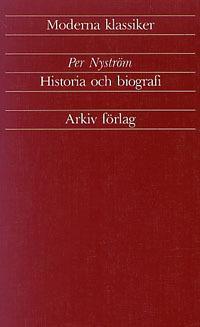 Historia och biografi : artiklar och essäer 1933-1989