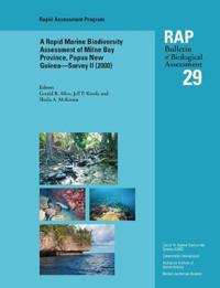 A Rapid Marine Biodiversity Assessment of Milne Bay Province, Papua New Guinea--Survey II
