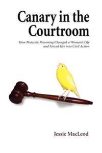 Canary in the Courtroom