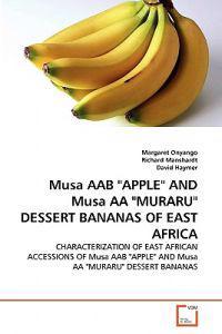 Musa Aab Apple and Musa AA Muraru Dessert Bananas of East Africa