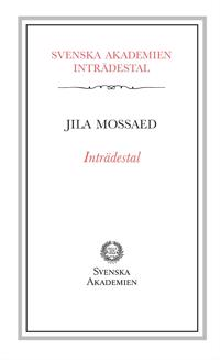 Inträdestal av Jila Mossaed
