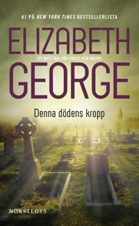 Denna dödens kropp - Elizabeth George pdf epub