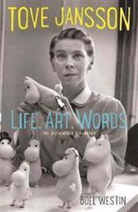 Tove Jansson: Life, Art, Works