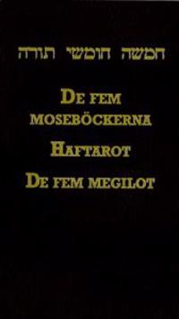 De Fem Moseböckerna ; Haftarot ; De Fem Megilot