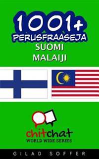 1001+ Perusfraaseja Suomi - Malaiji