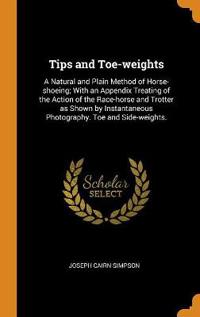 Tips and Toe-Weights