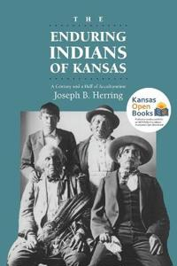 The Enduring Indians of Kansas