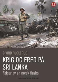 Krig og fred på Sri Lanka - Øivind Fuglerud | Inprintwriters.org