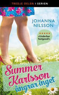 Summer Karlsson ångrar inget