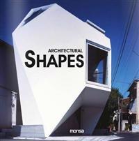 Architectural Shapes / Nuevas formas en arquitectura