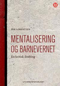 Mentalisering og barnevernet - Per Lorentzen | Inprintwriters.org