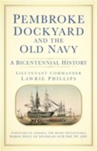 Pembroke Dockyard and the Old Navy